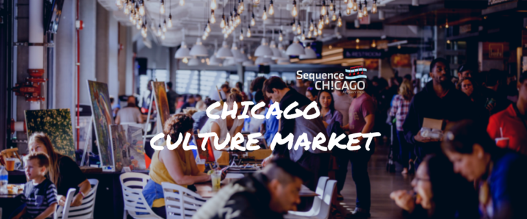 Sequence Chicago: Chicago Culture Market