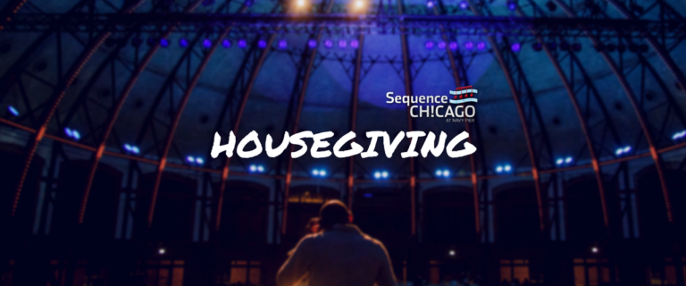 Sequence Chicago: Housegiving