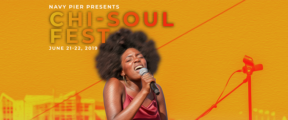 Celebrate Chicago Soul Music at Navy Pier's Second Annual Chi-Soul Fest