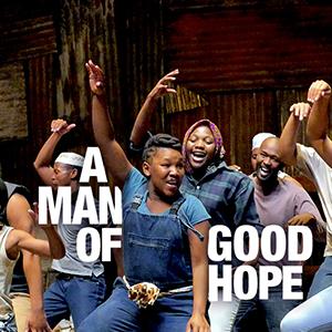 A Man of Good Hope<br />October 4–October 13, 2019