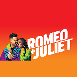 Romeo and Juliet<br />October 31–December 22, 2019